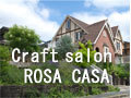 Craft salon ROSA CASA