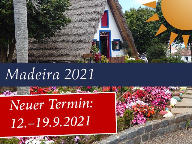 Erlebnis-Reise nach Madeira