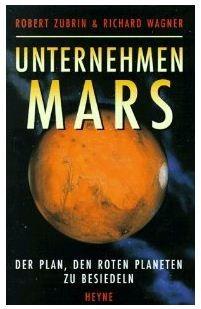 Unternehmen Mars. Das 'Mars Direct'-Projekt.