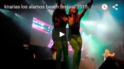 knarias los alamos beach festival 2015