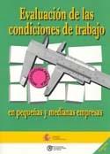 Evaluación de las condiciones de trabajo en pequeñas y medianas empresas. INSHT
