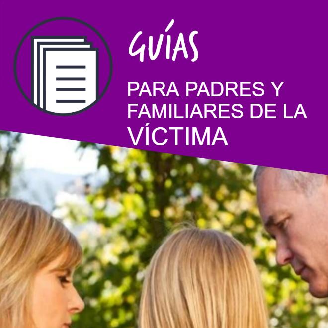 Guía de actuación para padres y familiares de víctimas de bullying