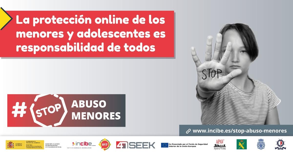 INCIBE #StopAbusoMenores: Comprometidos contra el abuso sexual de menores en Internet