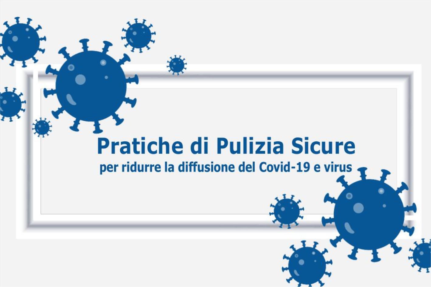 Pratiche di pulizia sicure per ridurre la diffusione dei virus