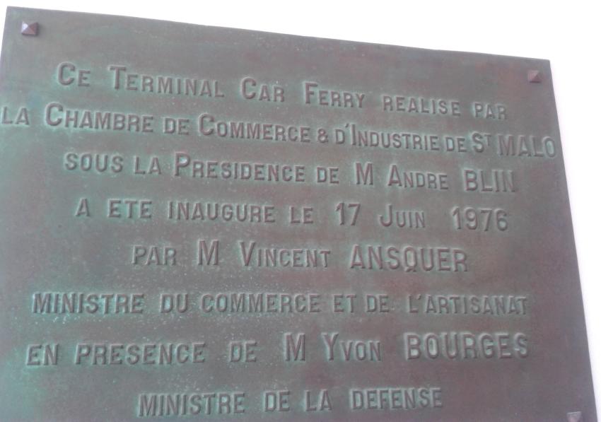 Ce Terminal Car Ferry réalisé par la Chambre de Commerce & d'Industrie de Saint-Malo sous la présidence de M. André BLIN a été inauguré le 17 juin 1976 par M.Vincent Ansquer ministre du commerce et de l'artisanat.