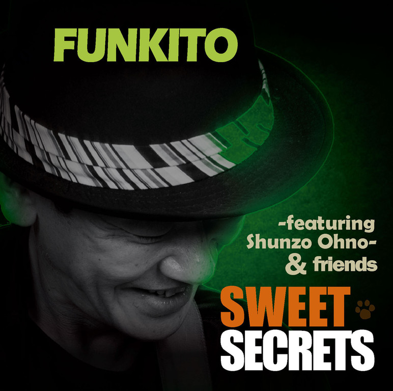 「SWEET SECRETS/FUNKITO」 品番:GYRP-9777 定価:¥2,500