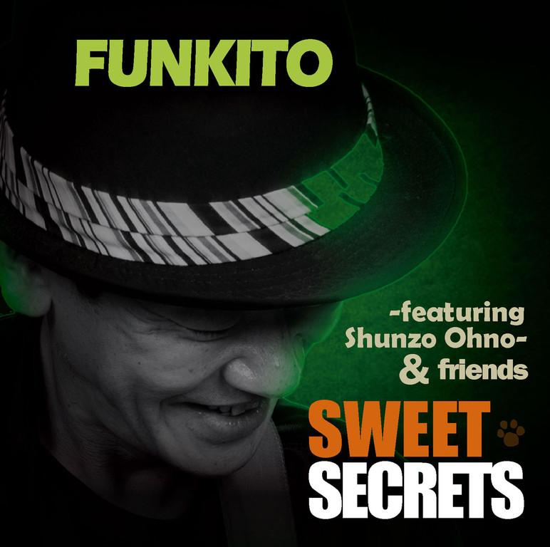 「SWEET SECRETS/FUNKITO」 品番:GYRP-9777 定価:¥2,500
