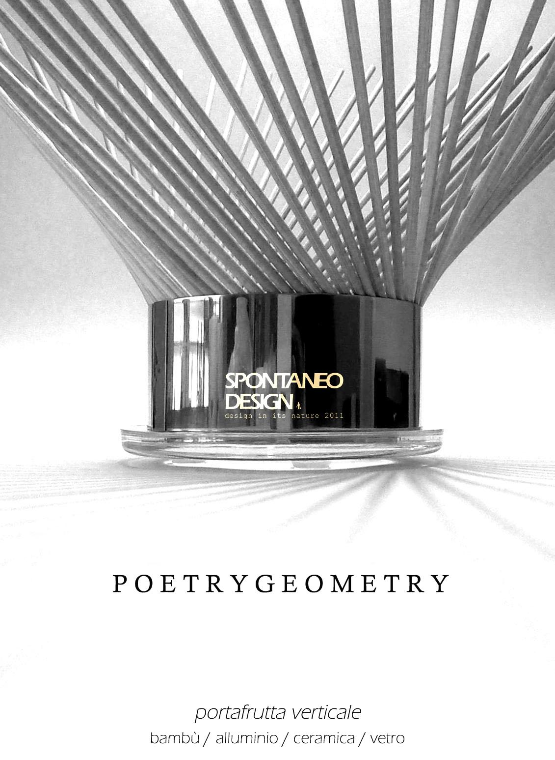 Poetry Geometry 2012 -  Portafrutta a riempimento verticale.