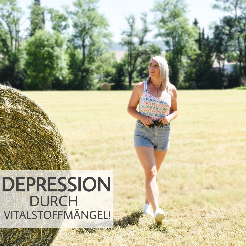 Depression durch Vitalstoffmängel!