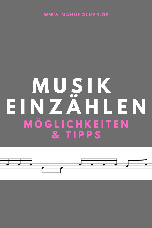 Musik einzählen: Möglichkeiten und Tipps