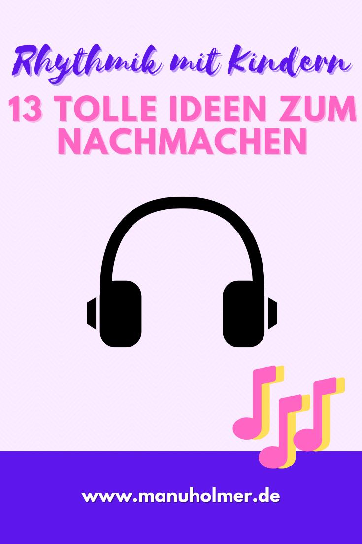 Rhythmik mit Kindern: 13 tolle Ideen zum Nachmachen