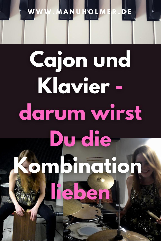 Cajon und Klavier - darum wirst Du die Kombination lieben