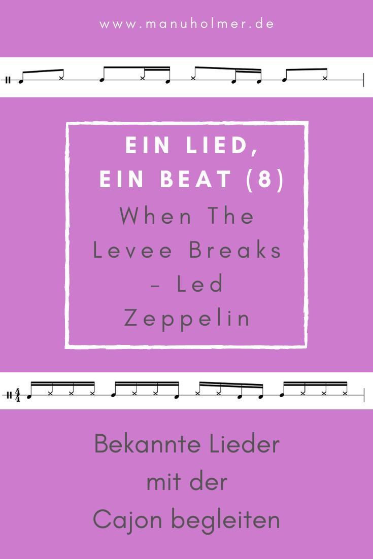 Ein Lied, ein Beat (8) - When The Levee Breaks auf der Cajon begleiten