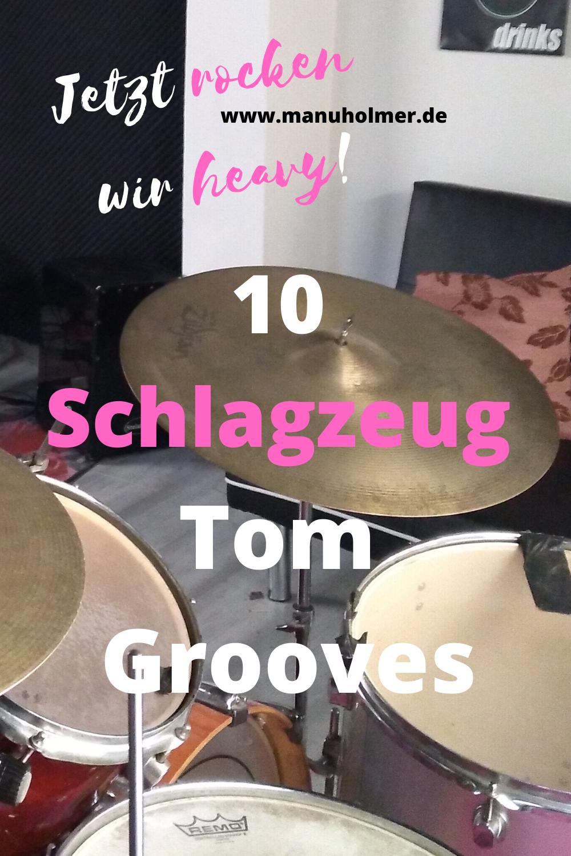 10 Tom Grooves am Schlagzeug  - jetzt rocken wir heavy!