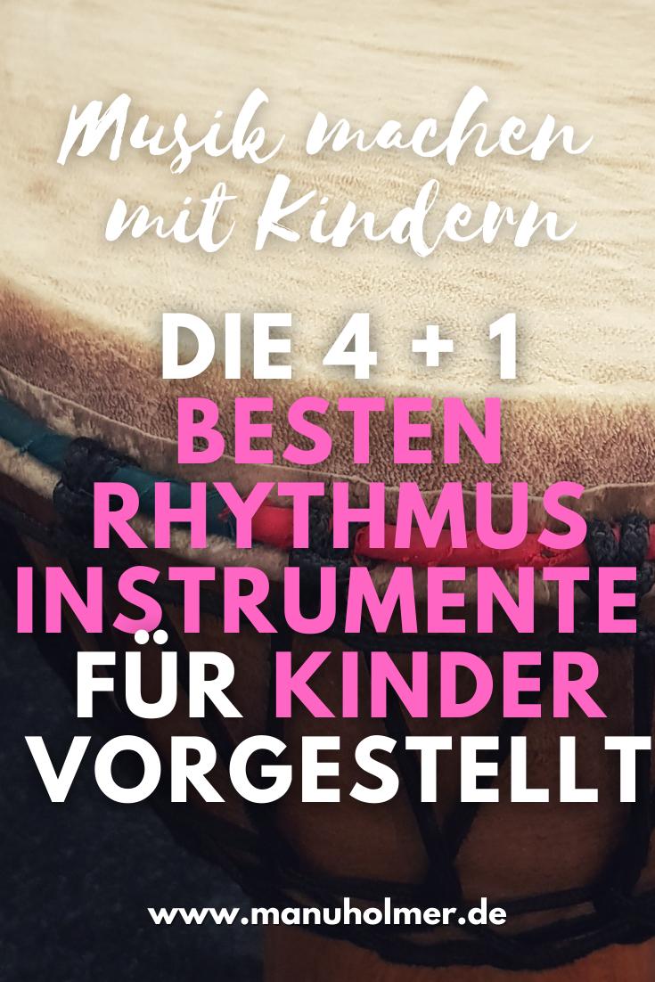 Die 4 + 1 besten Rhythmusinstrumente für Kinder vorgestellt