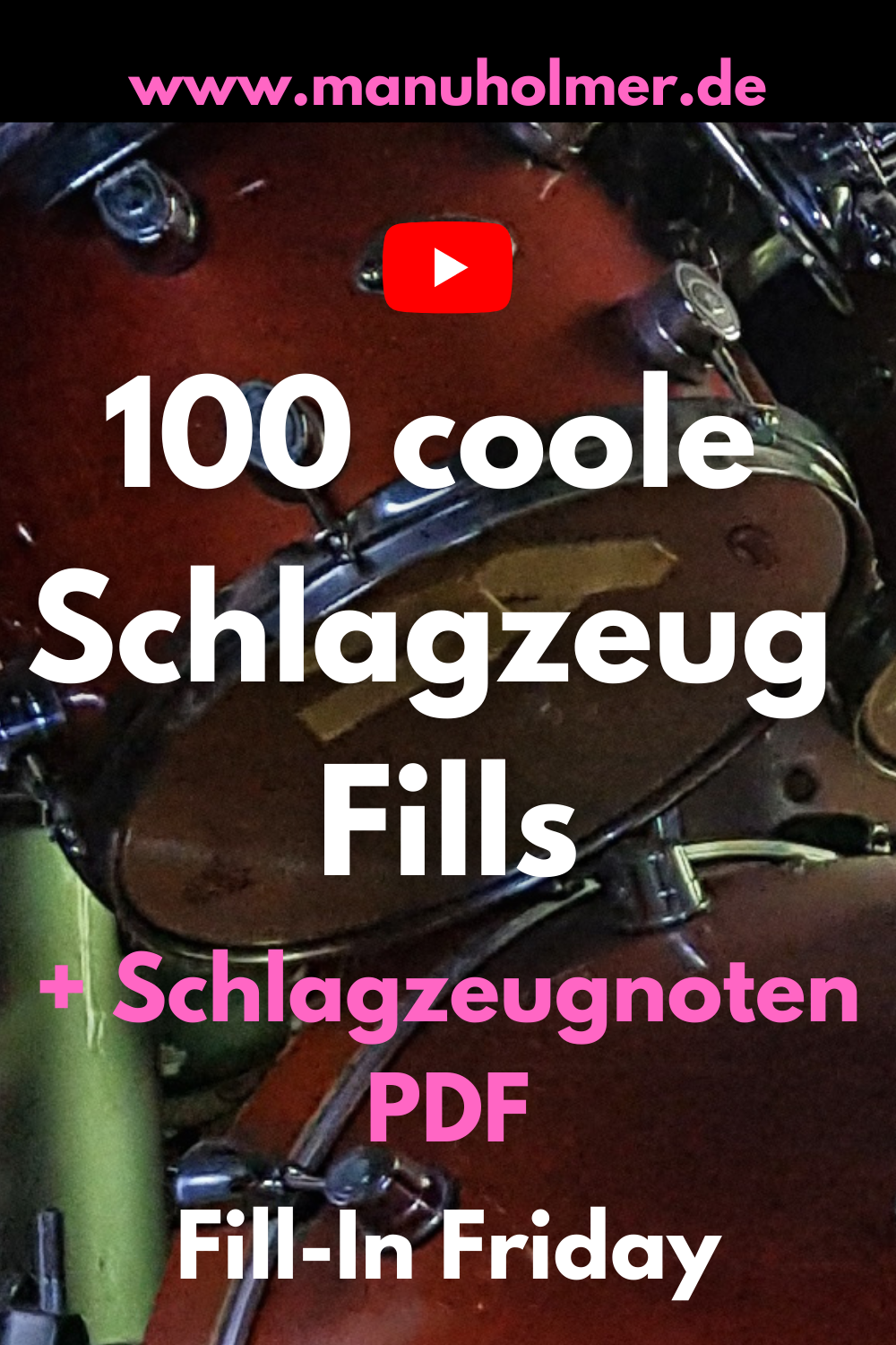 Lerne 100 coole Schlagzeug Fills (Fill-In Friday SPECIAL)