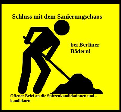 """""""Schluss mit dem Sanierungschaos bei den Berliner Bädern"""" - Offener Brief an die Spitzenkandidatinnen und -kandidaten"""