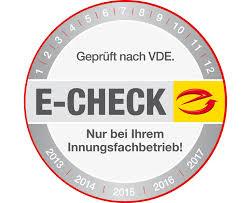 Der E-Check - qualifizierte Sicherheit!