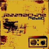 """Jazzmachine """"Radio"""""""