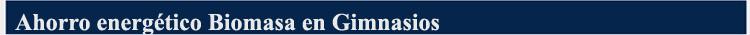 Ahorro energético Biomasa en Gimnasios