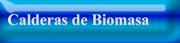 Calderas de Biomasa