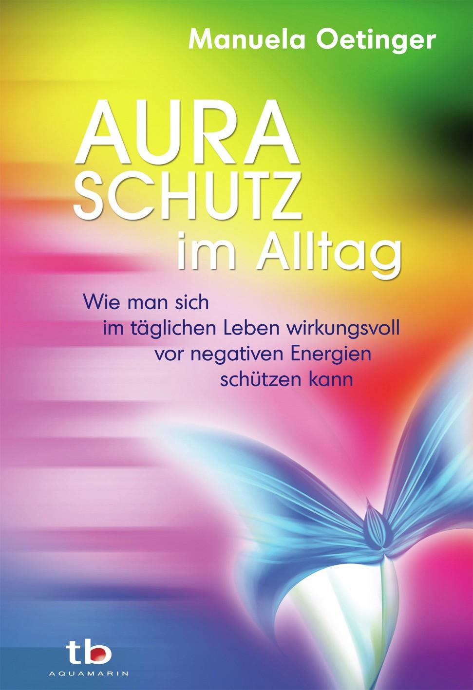 Buch Auraschutz im Alltag