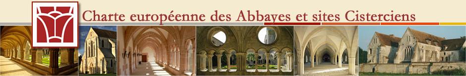 Charte européenne des abbayes et sites cisterciens - abbaye de pontigny