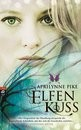 Aprilynn Pike, Elfenkuss, 352 Seiten, € 16,95