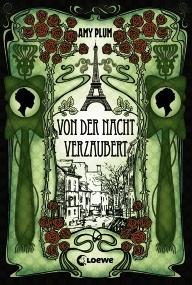 Amy Plum, Von der Nacht verzaubert, 400 Seiten, Hardcover  € 18,95