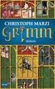 Christoph Marzi - Grimm, 559 Seiten, gebunden, € 17,99