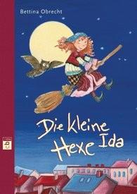 Obrecht, Bettina: Die kleine Hexe Ida, Gebunden, 280 Seiten, € 16,99