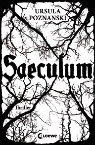 Saeculum von Ursula Poznanski, 496 Seiten, Klappenbroschur, € 14,95