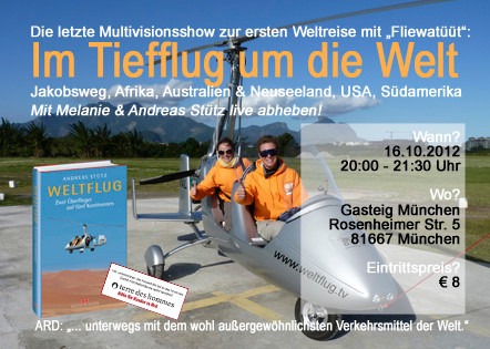 Letzte Chance zur Weltflug Multivisionsshow am 16. Oktober 2012