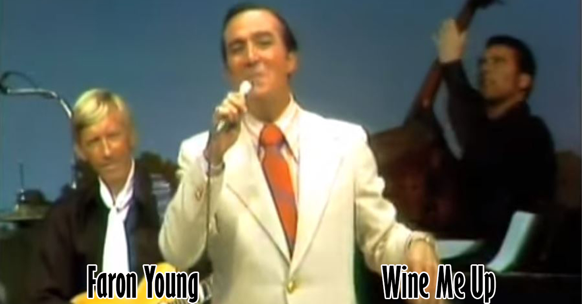 Faron Young - Wine Me Up