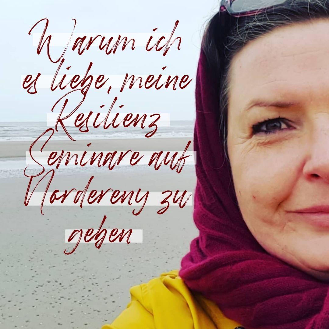 Warum ich es liebe, meine Resilienz Seminare auf Norderney zu geben