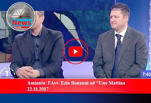 """Amianto: l'Avv. Ezio Bonanni ad """"Uno Mattina 22.11.2017"""