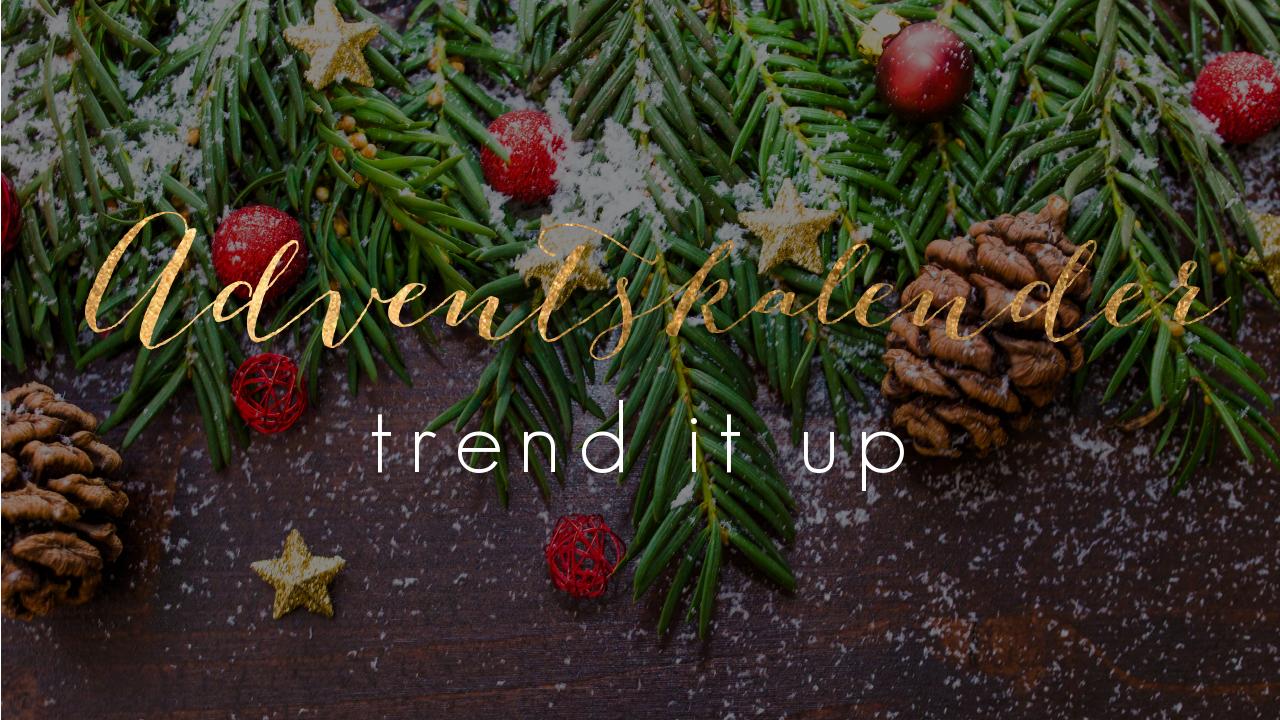 trend it up Adventskalender Inhalt 2021