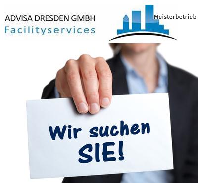 """""""Wir suchen SIE! Plakat in der Hand von einem Unternehmen ADVISA-Service Reinigungsfirma + Hausmeisterservice Dresden GmbH."""