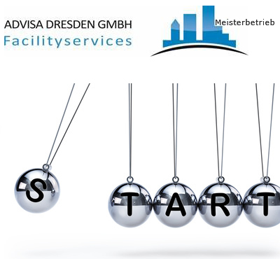 Start ADVISA-Service Reinigungsfirma + Hausmeisterservice Dresden GmbH ab Januar 2020.