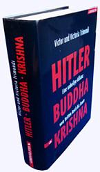 Victor u. Victoria Trimondi: Hitler Buddha Krishna.