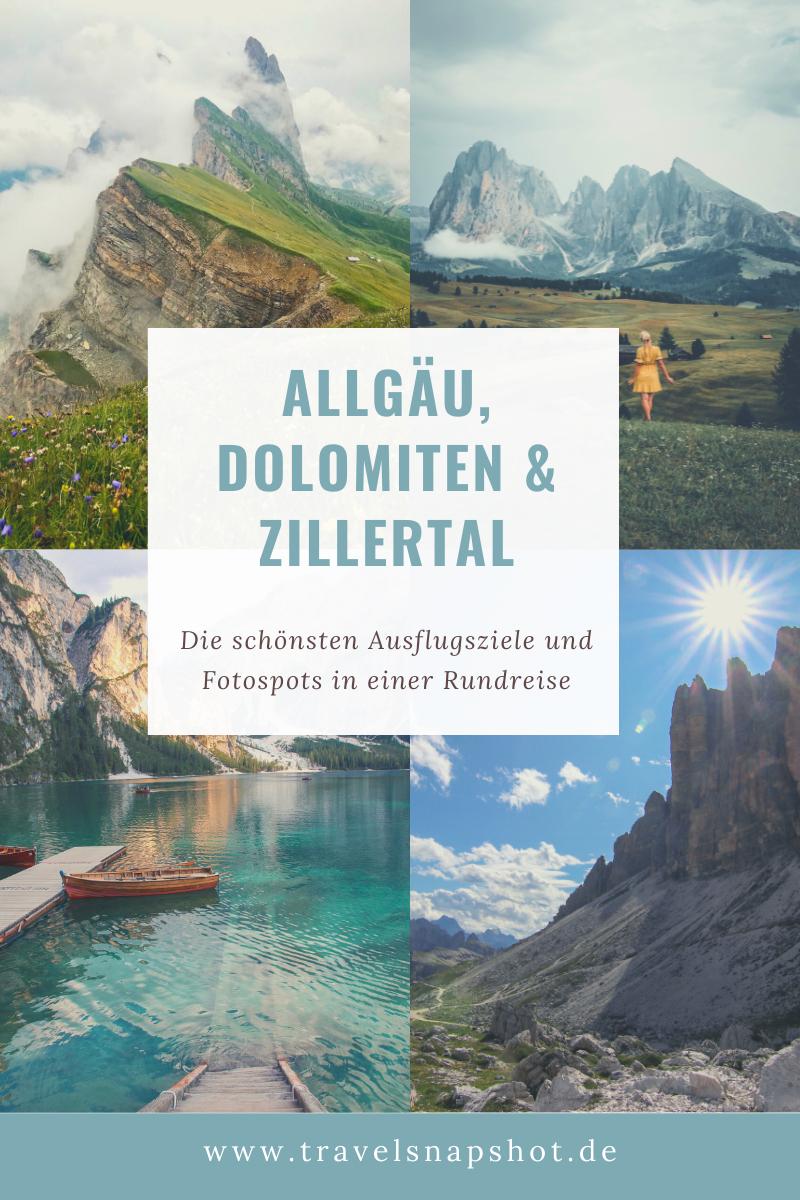 Allgäu, Dolomiten und Zillertal - die besten Fotospots und Ausflugsziele auf einer Reise