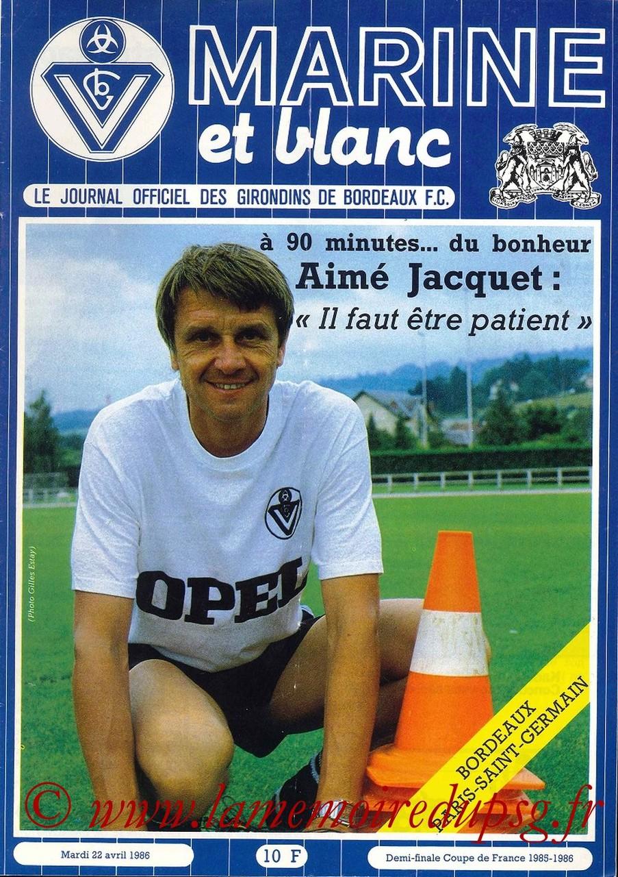 1986-04-22  Bordeaux-PSG (Demi-Finale Retour CF,Marine et Blanc)