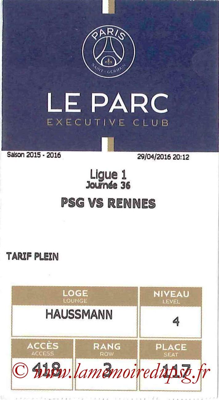 2016-04-29  PSG-Rennes (36ème L1, E-ticket Executive club)