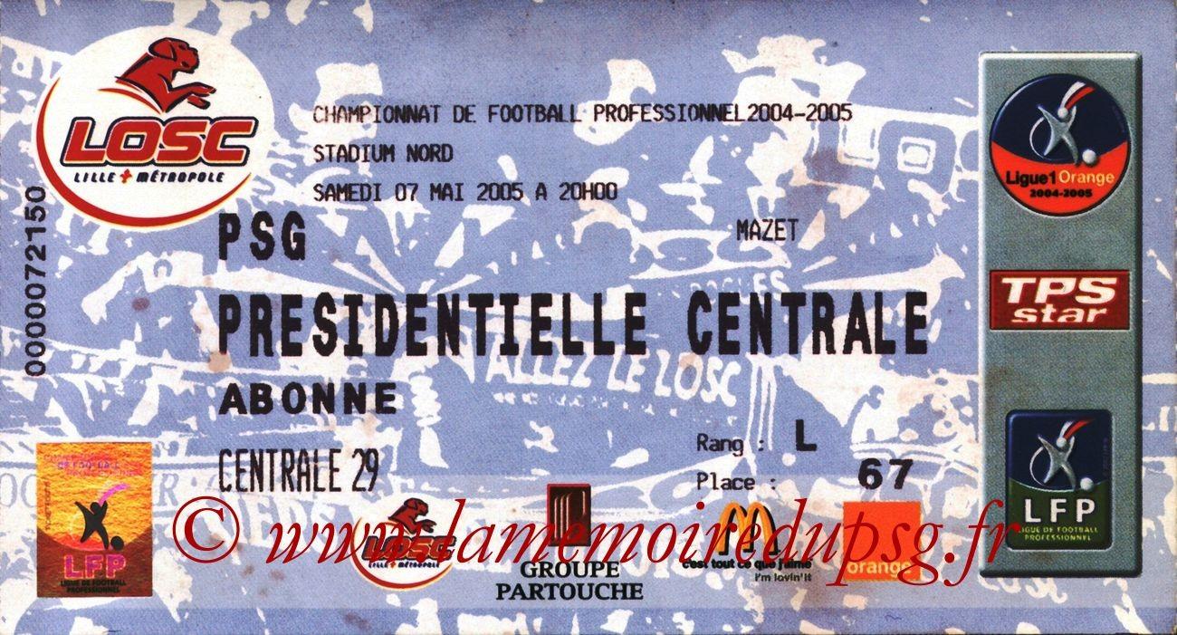 2005-05-07  Lille-PSG (35ème L1 à Villeneuve d'Ascq)