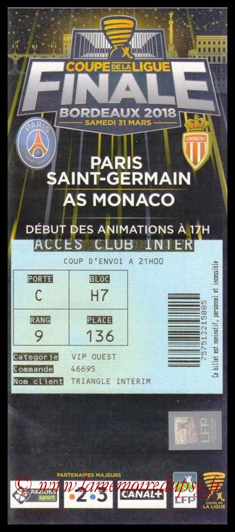 Ticket Finale CL N° 24 - 2018-03-31 - PSG-Monaco (Matmut Atlantique de Bordeaux)