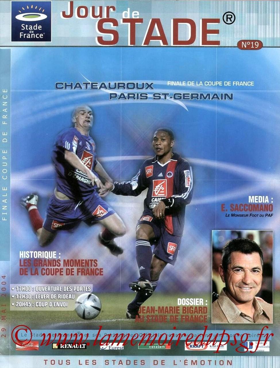 2004-05-29  PSG-Chateauroux (Finale CF à Saint-Denis, Jour de Stade N°19)