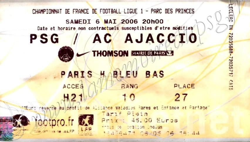 2006-05-06  PSG-Ajaccio (37ème L1, Ticketnet)