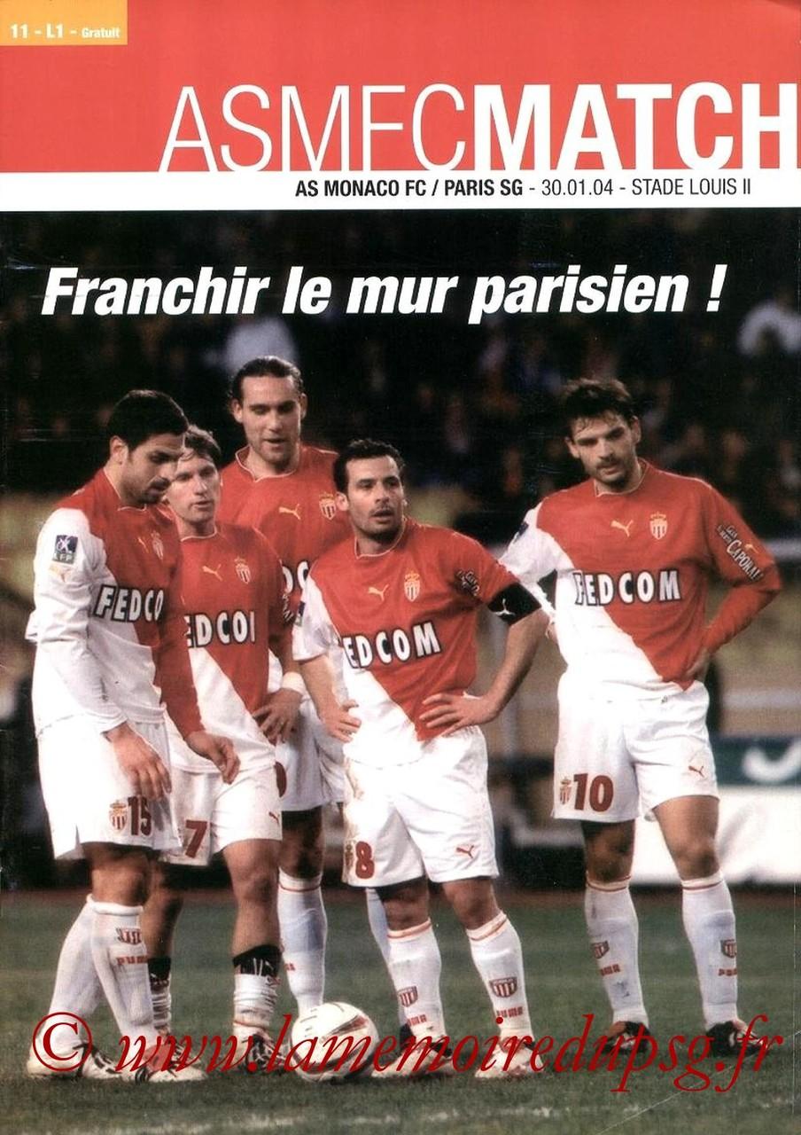 2004-01-30  Monaco-PSG (22ème L1, ASM FC Match N°11)