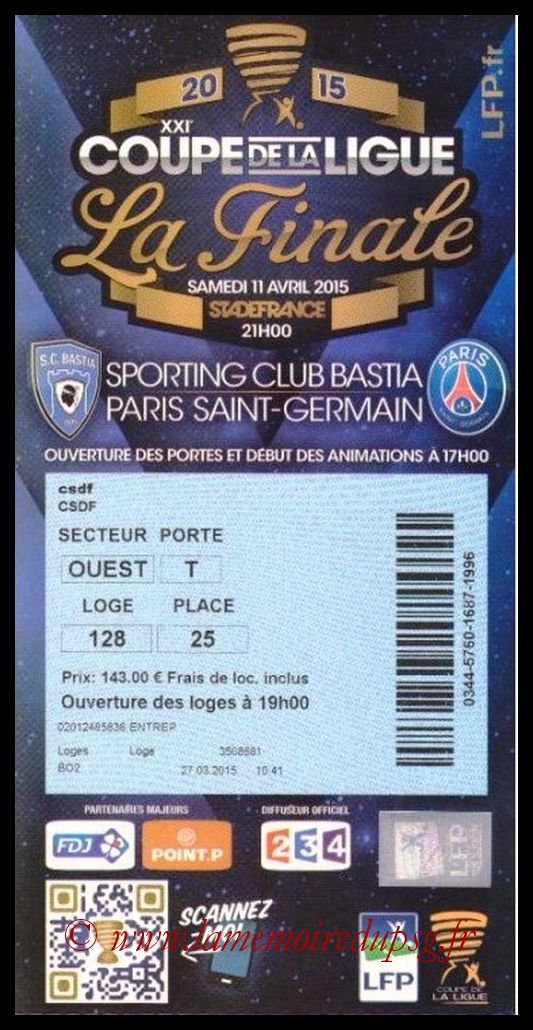Ticket Finale CL N° 21 - 2015-04-11 - Bastia-PSG (Stade de France)