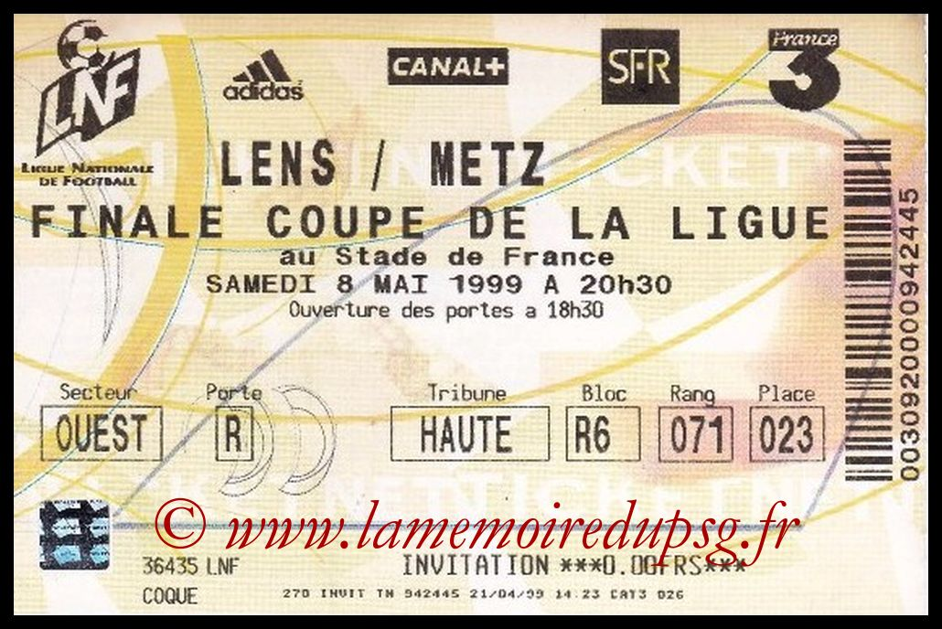 Ticket Finale CL N° 05 - 1999-05-08 - Lens-Metz (Stade de France)